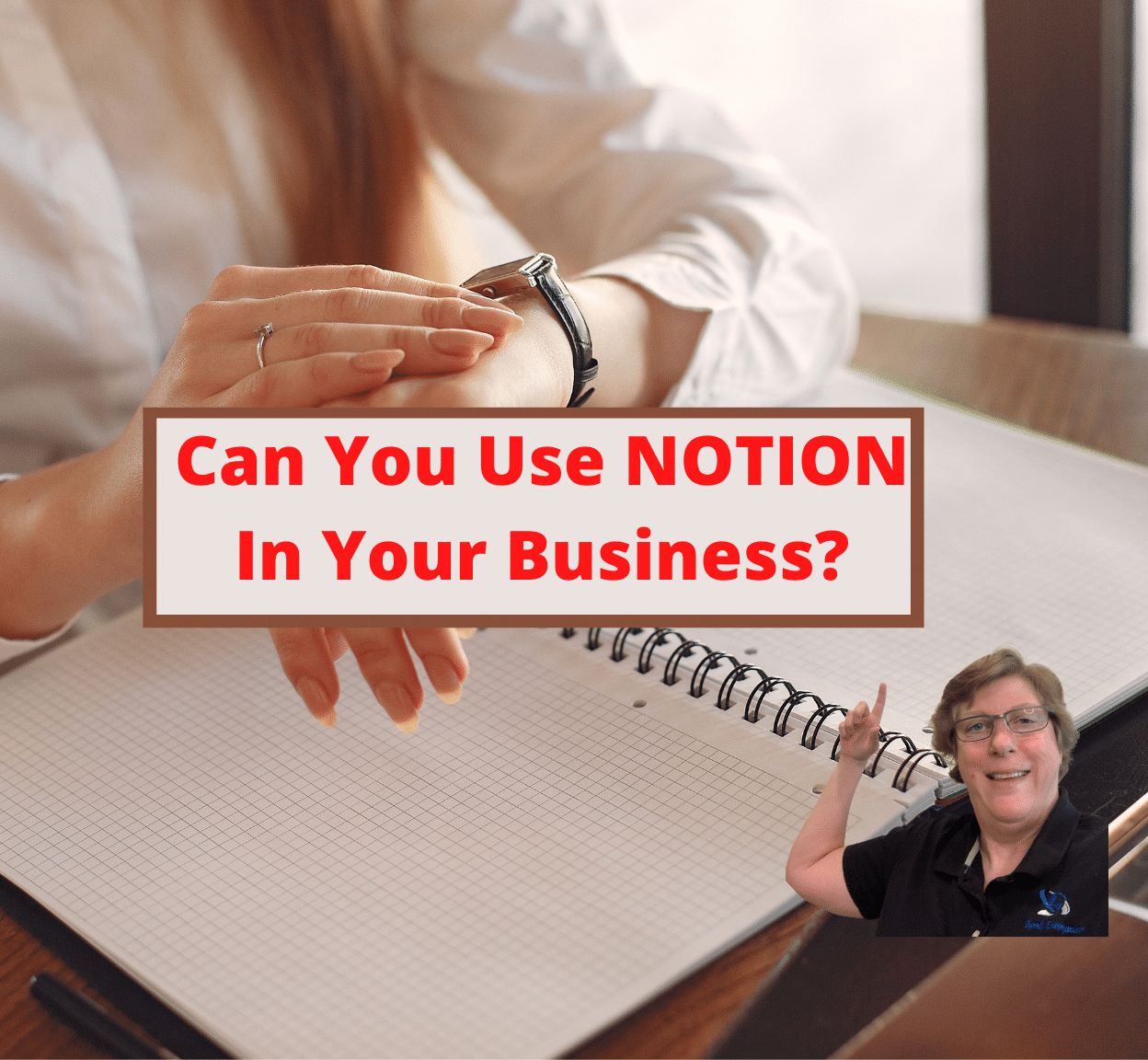 Can You Use NOTION In Your Business_