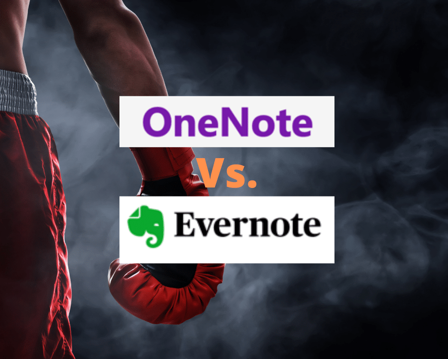 OneNote vs. Evernote | Which is the Best Note-Taking App?