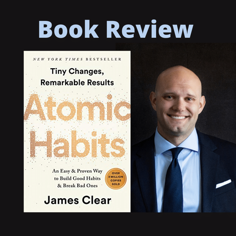 Atomic Habits By James Clear Book Review