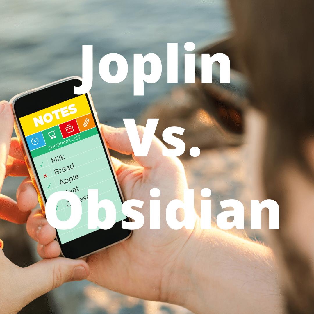 Joplin vs Obsidian