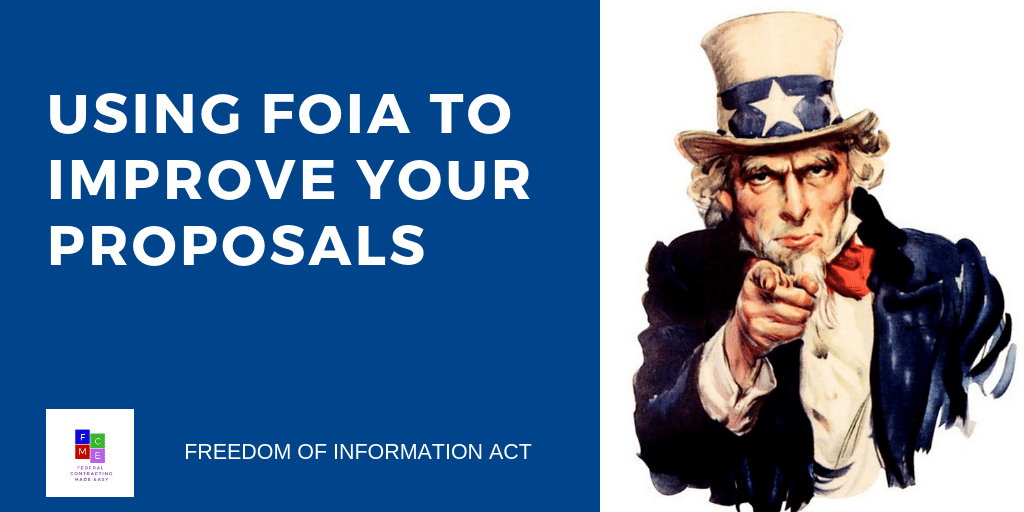 USING FOIA TO IMPROVE YOUR PROPOSALS