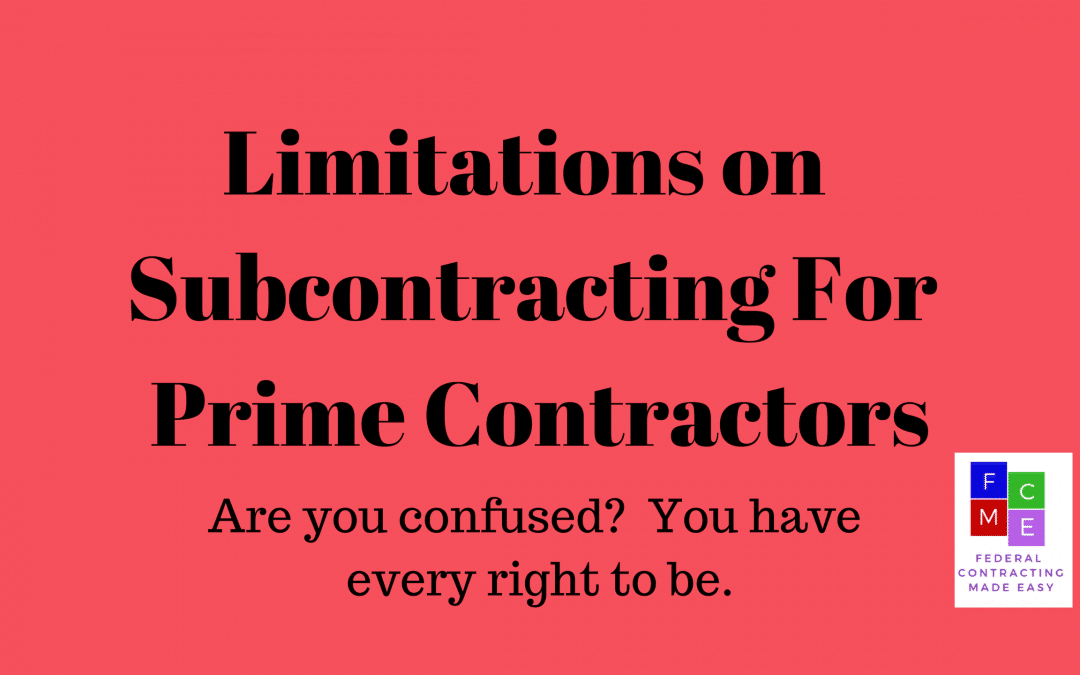 Limitations on Subcontracting for Prime Contractors
