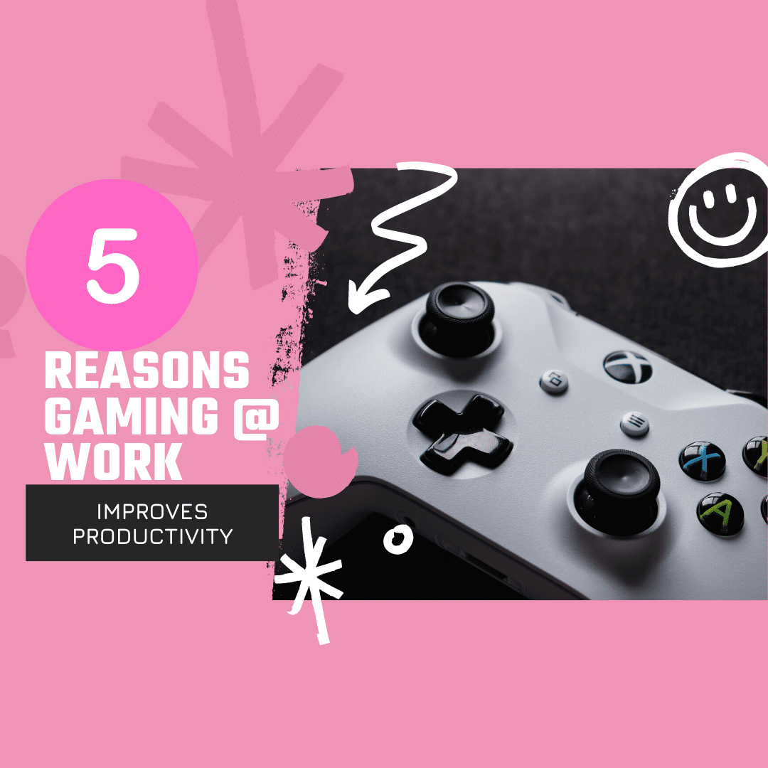 5 reasons gaming at work improves productivity